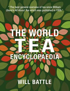 the world tea encyclopaedia will battle